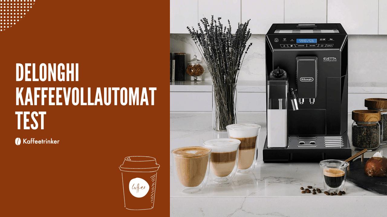 delonghi kaffeevollautomat test