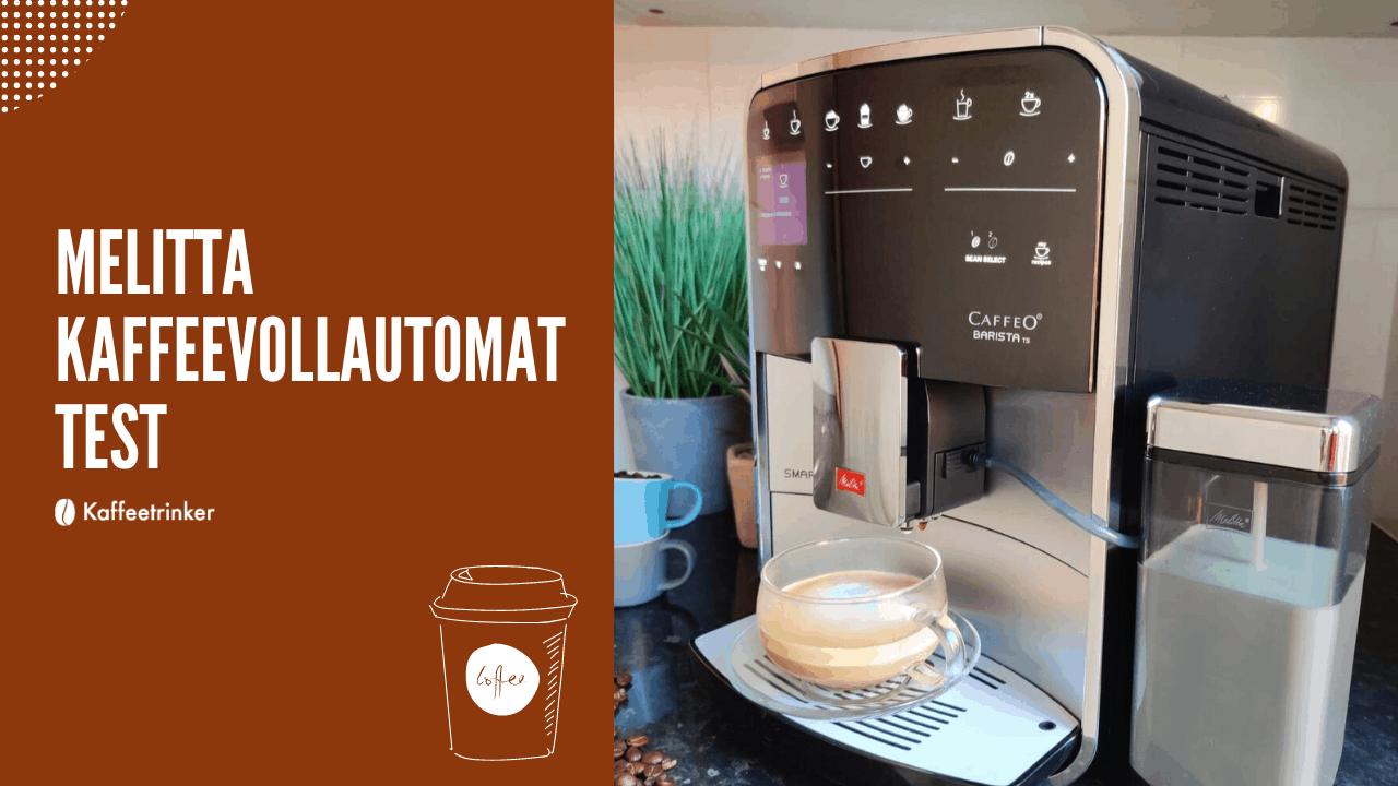 melitta kaffeevollautomat test