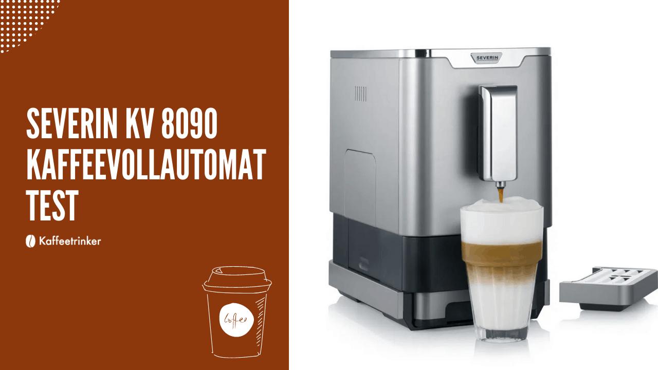 Severin Kaffeevollautomat - KV 8090 test