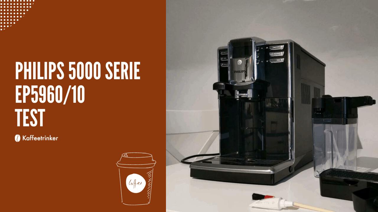 Philips 5000 Serie EP5960:10 - kaffeevollautomat test